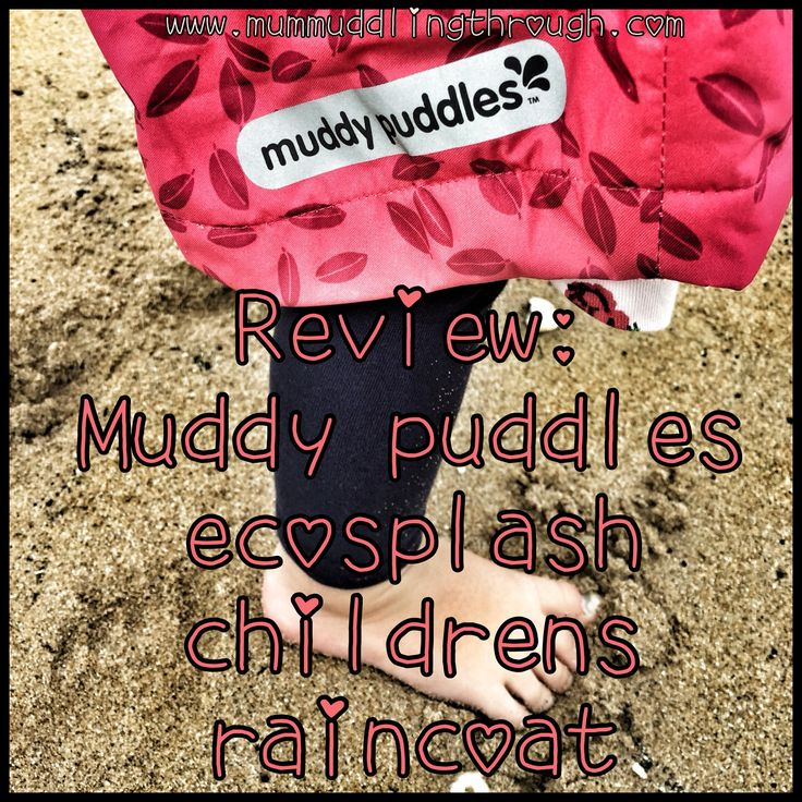 Having agreed to review a Muddy puddles EcoSplash childrens raincoat, I wondered…