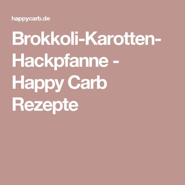 Brokkoli-Karotten-Hackpfanne - Happy Carb Rezepte