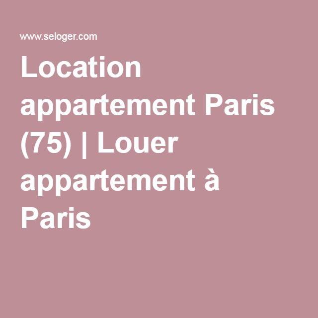 Location appartement Paris (75) | Louer appartement à Paris