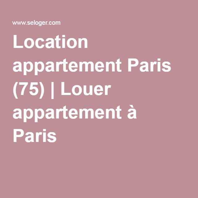 Location appartement Paris (75) | Louer appartement à Paris