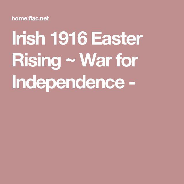 Irish 1916 Easter Rising ~ War for Independence -
