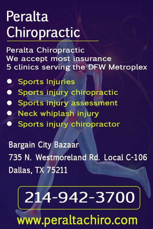 We accept most insurance  5 clinics serving the DFW Metroplex    Sports Injuries  Sports injury chiropractic  Sports injury assessment  Neck whiplash injury  Sports injury chiropractor    Call - 214 842 3015    Bargain City Bazaar  735 N. Westmoreland Rd. Local C-106  Dallas, TX 75211  214 942-3700...