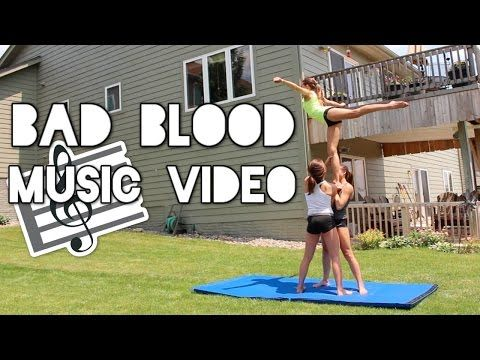 Bad Blood Cheer and Gymnastics Music Video - YouTube one of my favorite videos they've ever made!!