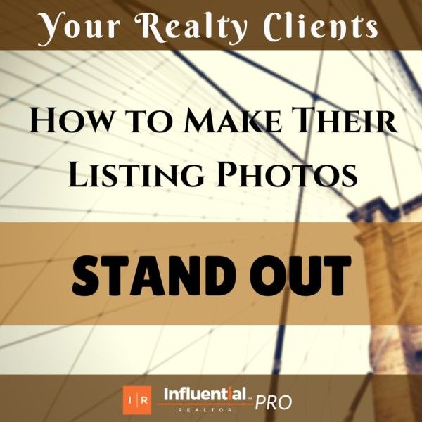 How to Make your Realty Client's Listing Photos Stand Out.   Influential Realtor's latest post gives tips from proper lighting, to decluttering and outdoor curb appeal, to ensure your client's photos are perfect for MLS listings.   #realestate #listings #photography #tips #sellers #realtors