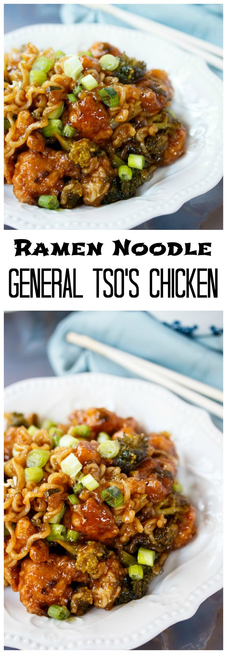 Ramen Noodles General Tso's Chicken: Crispy chicken smothered in a thick and savory General Tso's Chicken sauce and tossed with broccoli and Ramen Noodles!