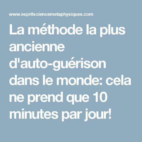 La méthode la plus ancienne d'auto-guérison dans le monde: cela ne prend que 10 minutes par jour!