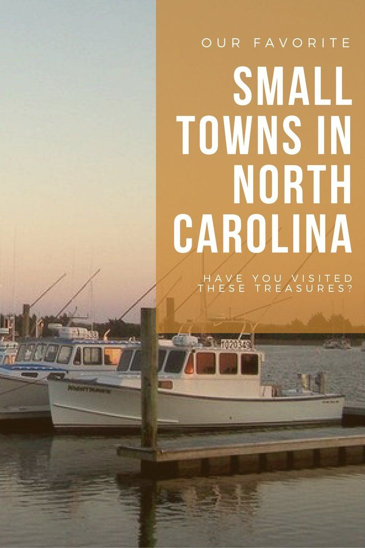 Our Favorite Small Towns in North Carolina