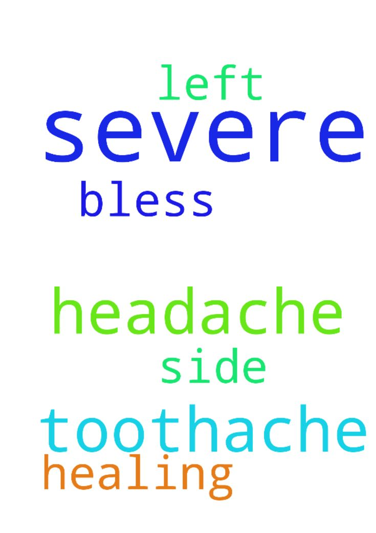 I have a severe headache and toothache both on the - I have a severe headache and toothache both on the left side. Please pray for healing. Thank you. God bless you.  Posted at: https://prayerrequest.com/t/uJc #pray #prayer #request #prayerrequest