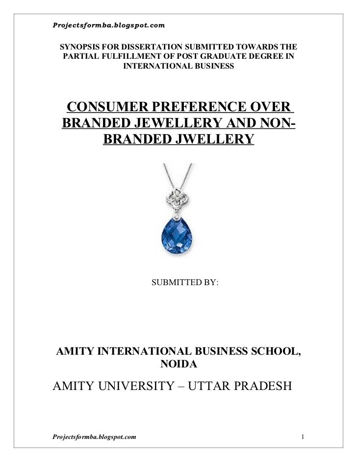 a-project-on-consumer-preference-over-branded-jewellery-and-non-branded-jwellery-synopsis by Hemanth CRPatna via Slideshare