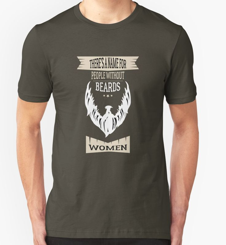 There's A Name For People Without Beards T-Shirt Gift