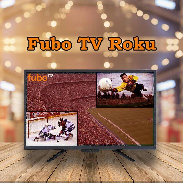 Subscribe to FuboTV on Roku to stream various movies,