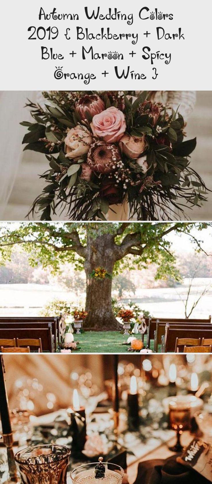Autumn wedding colors 2019 { Blackberry + Dark Blue + Maroon + Spicy Orange + Wine } #color #fall #autumn #wedding #FloralBridesmaidDresses #BridesmaidDressesBlue #BridesmaidDressesCountry #SilverBridesmaidDresses #RusticBridesmaidDresses