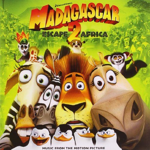 From 3.82:Madagascar: Escape 2 Africa - Music From The Motion Picture