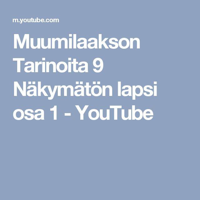 Muumilaakson Tarinoita 9 Näkymätön lapsi osa 1 - YouTube