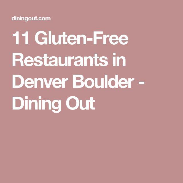 11 Gluten-Free Restaurants in Denver Boulder - Dining Out