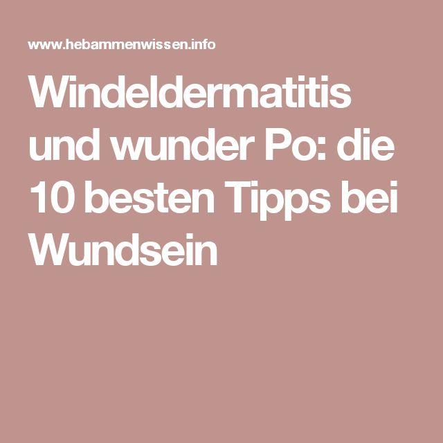 Windeldermatitis und wunder Po: die 10 besten Tipps bei Wundsein