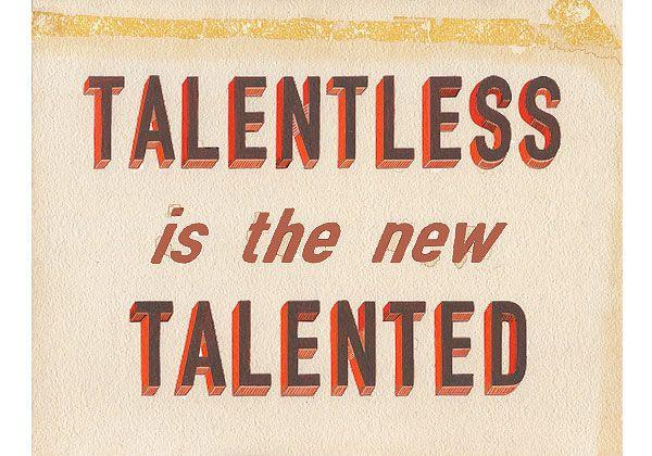 archie scott gobber: Quotes, Funny Stuff, So True, Truths, Talentless Noahcart, Smokey Eye, True Stories, Talent Yep, Retro Typography