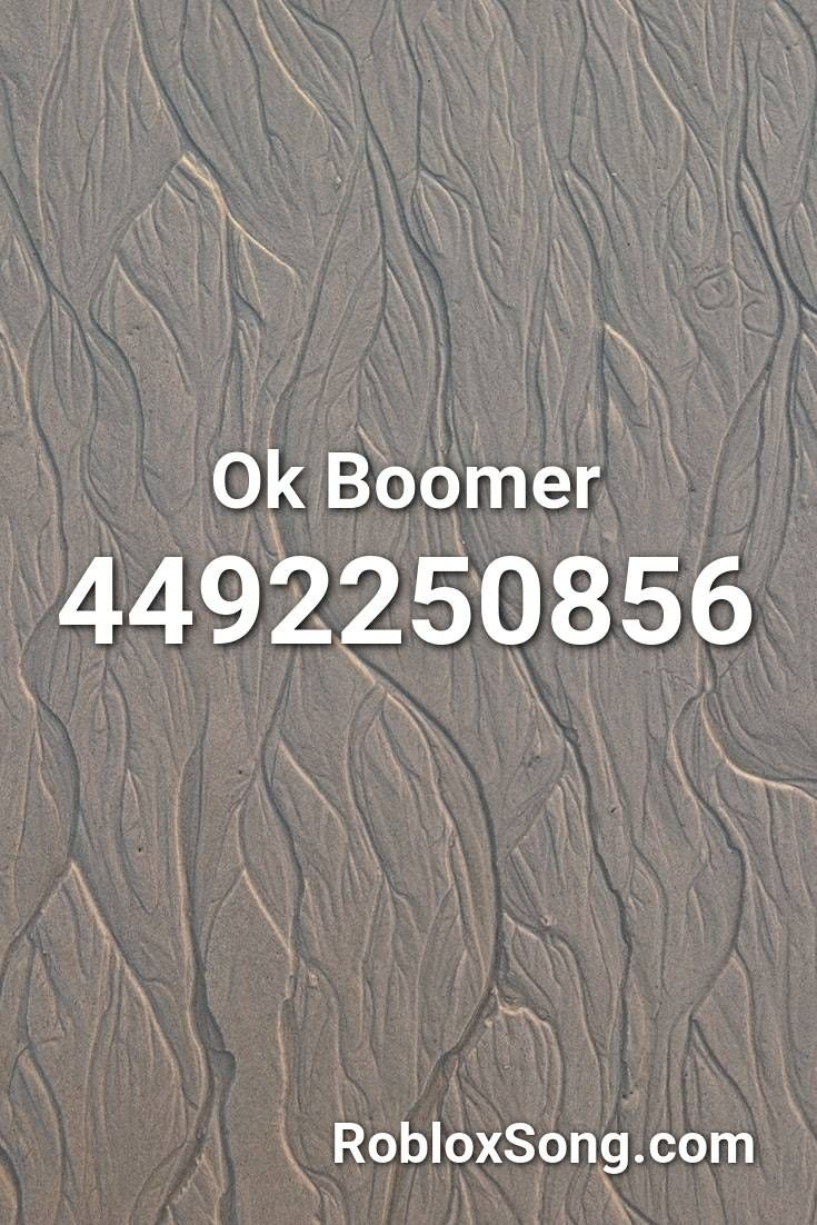 Ok Boomer Roblox Id Roblox Music Codes In 2020 Avicii The