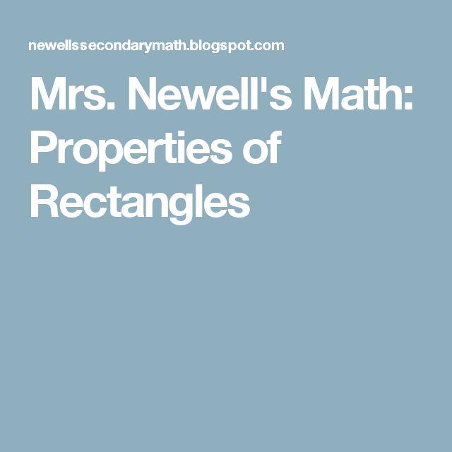 Mrs. Newell's Math: Properties of Rectangles