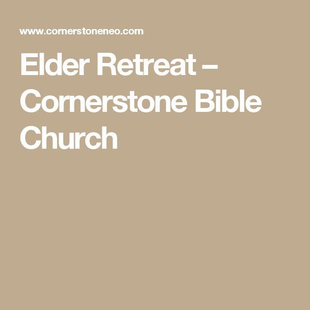 Elder Retreat  –  Cornerstone Bible Church