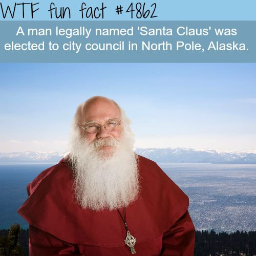 Man named Santa Claus elected to city council in North Pole, Alaska - WTF fun facts