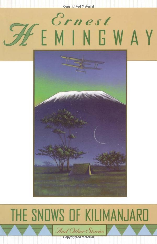 Snows Of Kilimanjaro By Ernest Hemingway