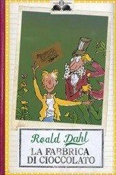 La fabbrica di cioccolato - Dahl Roald - Libro - Salani - Gl'istrici - IBS