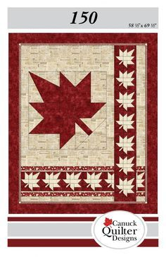 Canada 150 Quilt for Canada's Sesquicentennial in 2017. A really classy design that Canuck Quilter is giving away for a limited time. Thank you.