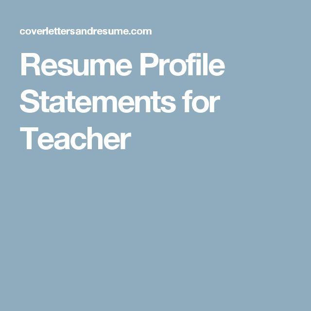 Resume Profile Statements for Teacher
