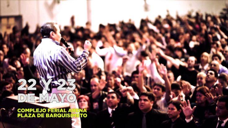 Congreso para Pastores, Lideres y Creyentes. 22 Y 23 de Mayo. Complejo ferial Arena Plaza de Barquisimeto.