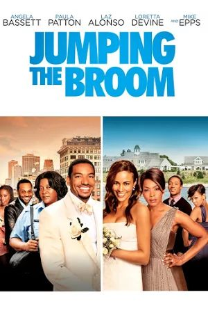 I'll be watcging this for the next 5months! Jumping The Broom - Movies & TV on Google Play