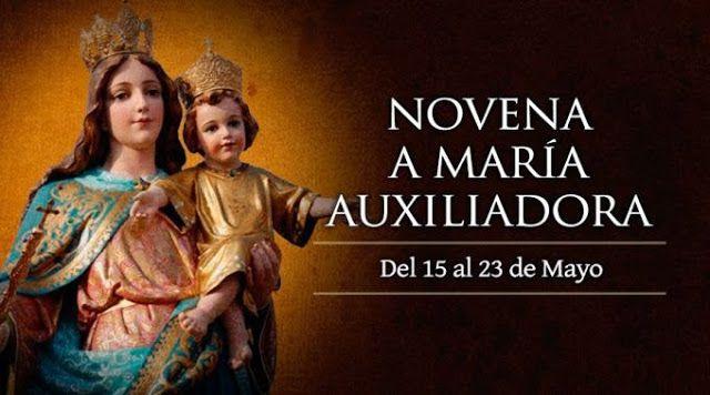 VIRGEN MARÍA, RUEGA POR NOSOTROS : NOVENA EN HONOR A MARÍA AUXILIADORA, DEL 15 AL 23 ...
