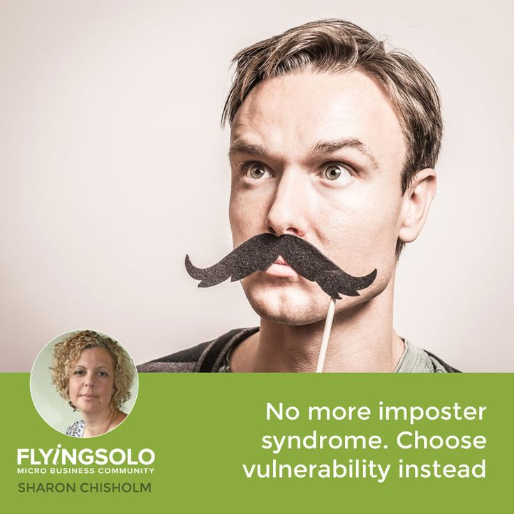 Everyone suffers from imposter syndrome at some point, but is your fear of being exposed preventing your success? Vulnerability is the key to showing you're not a fraud.