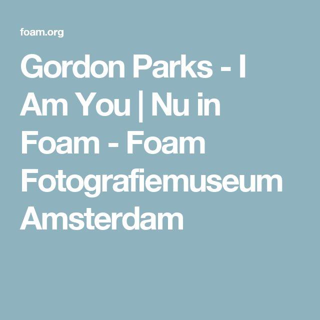 Gordon Parks - I Am You | Nu in Foam - Foam Fotografiemuseum Amsterdam