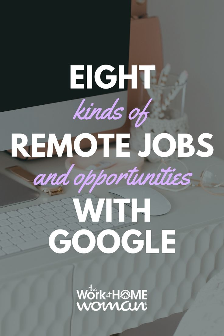 8 Types of Work-at-Home Jobs with Google