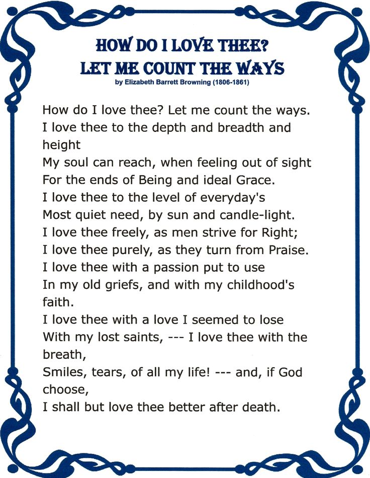 a review of elizabeth brownings how do i love the let me count the ways The elizabeth barrett browning: poems community note includes  let me  count the ways i love thee to the depth and breadth and height  an editor will  review the submission and either publish your submission or provide feedback.