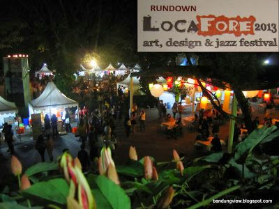 Locafore 2013 - Design, Art and Jazz Festival. Bale Pare Kota Baru Parahyangan