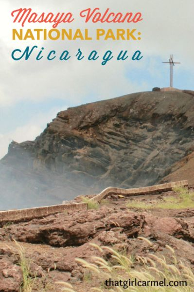 A visit to Masaya Volcano National Park in Nicaragua