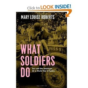 What Soldiers Do: Sex and the American GI in World War II France by Mary Louise Roberts  explores sexual assault during wartime.World War
