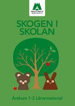 Åk 1-3, Lärarmaterial, övningar från Skogen i Skolan