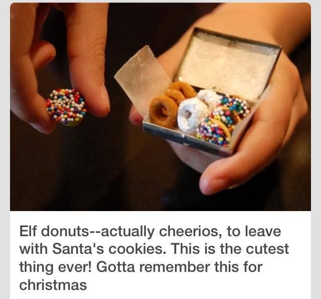 Elf Donuts ... cheerios dipped in icing, powdered sugar, sprinkles, etc. .... So cute for Christmas