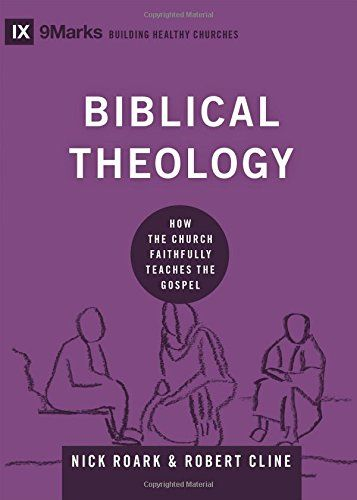 Download Pdf Biblical Theology How The Church Faithfully Teaches