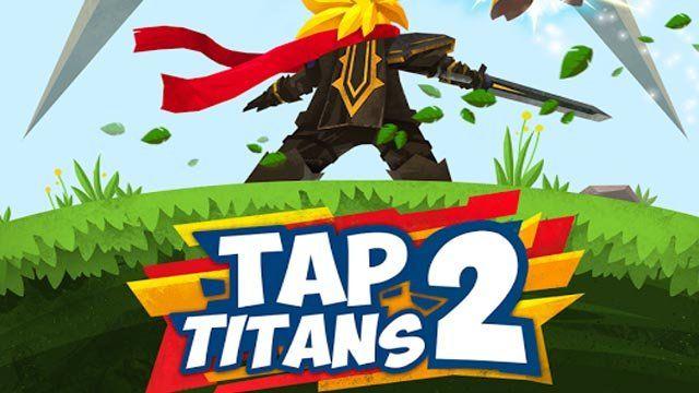 Tap Titans 2 V3 8 1 Apk Mod Dinheiro Infinito Arcade Os