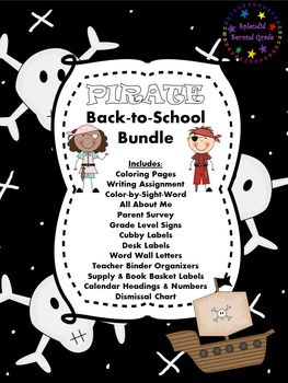 77 pages -  back to school pirate bundle; labels, coloring sheets, writing template, desk nametags, word wall letters, calendar headings & numbers, dismissal chart, parent survey, all about me, and more