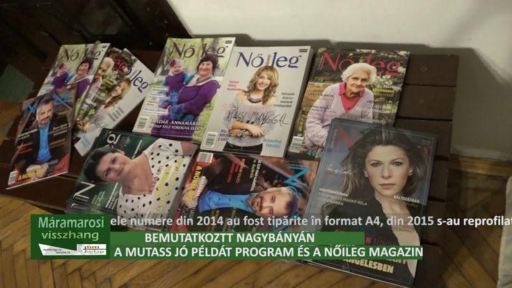 Mutass jó példát Program és a Nőileg erdélyi magazin bemutatkozott Nagyb...