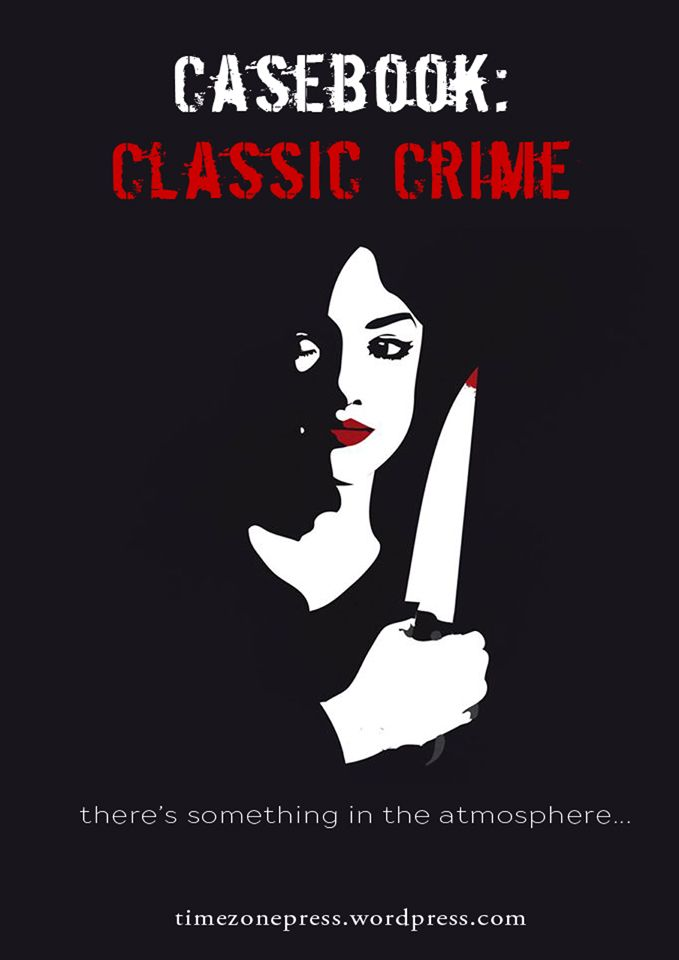 there's something in the atmosphere... https://timezonepress.wordpress.com/2015/04/03/casebook-classic-crime/