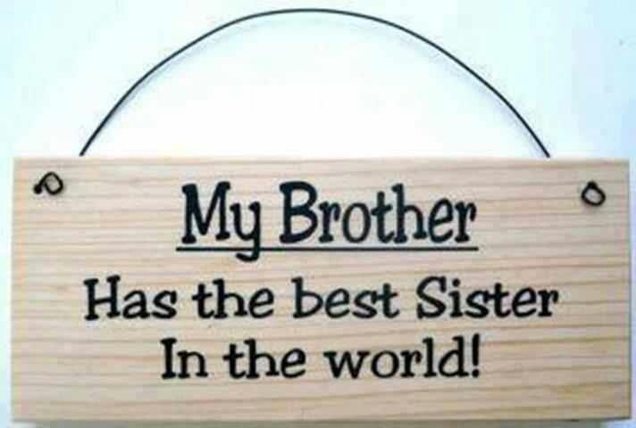 my brother and I get on really well although we have our ups and downs , we are always there for each other.