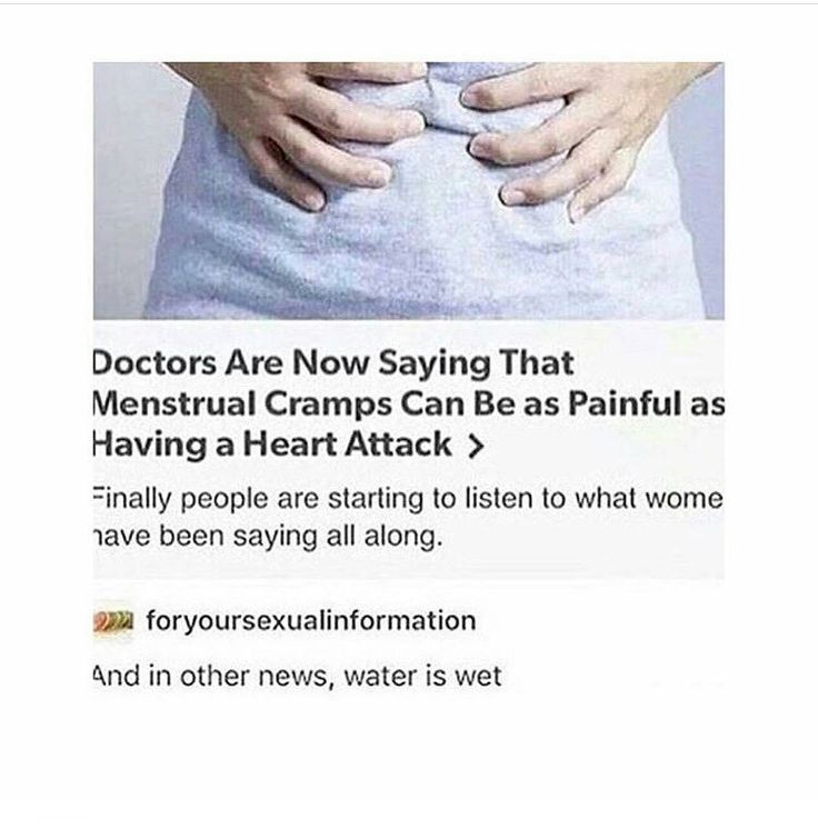 As a girl, I can confirm that cramps are FUCKING BRUTAL. Sometimes they leave me in fucking tears, hunched over on the floor on my knees and struggling for breath cause it's so bad.