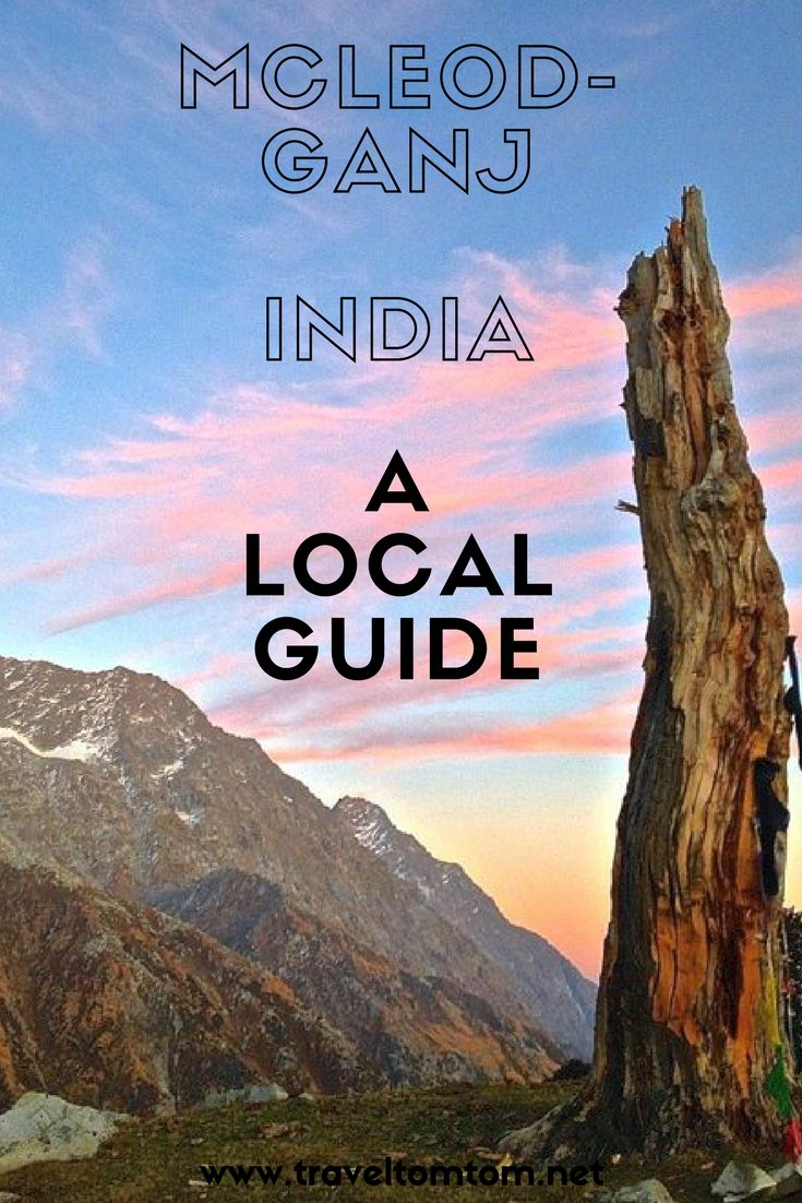 A local guide to McLeod-Ganj in India For a lot of travelers this little hill town overlooking Dharamsala feels like coming home. Loads of people call McLeod their home for a couple months per year. It is not only the vibe that makes people visit this picturesque town. The historical background is also why a lot people make their way up here. It was the Dalai Lama that found refuge here after he was named persona non grata in China.