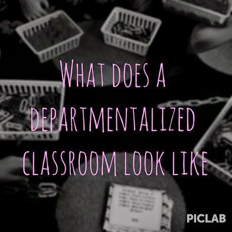 Departmentalized Classroom--what it looks like, how to manage a departmentalized class, schedules for teachers/students. Tips in diving into teaching in a departmentalized classroom.